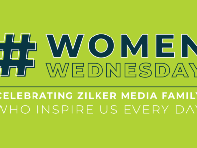 #WomenWednesday | Celebrating Zilker Media Family Who Inspire Us Every Day