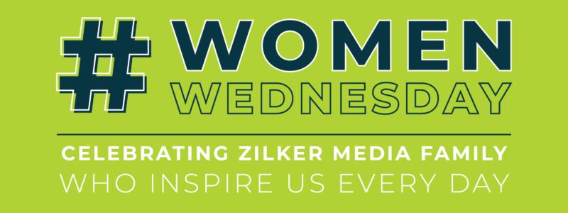 #WomenWednesday | Celebrating Zilker Media Family Who Inspire Us Every Day