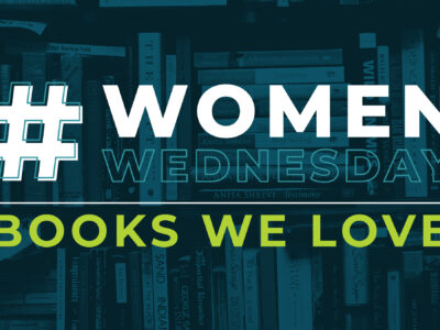 #WomenWednesday | Books We Love
