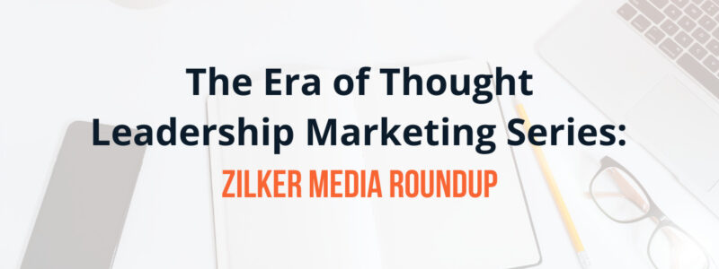 The Era of Though Leadership Marketing Series