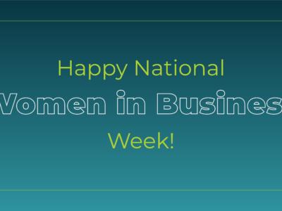 Happy National Women in Business Week